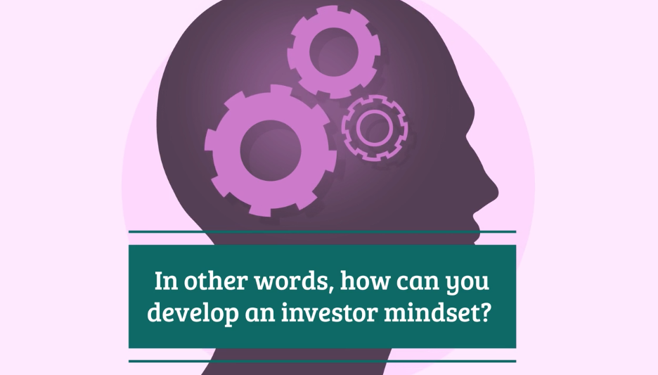 How to Develop a Mindset for Investing